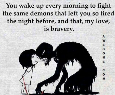 Demons and Bravery